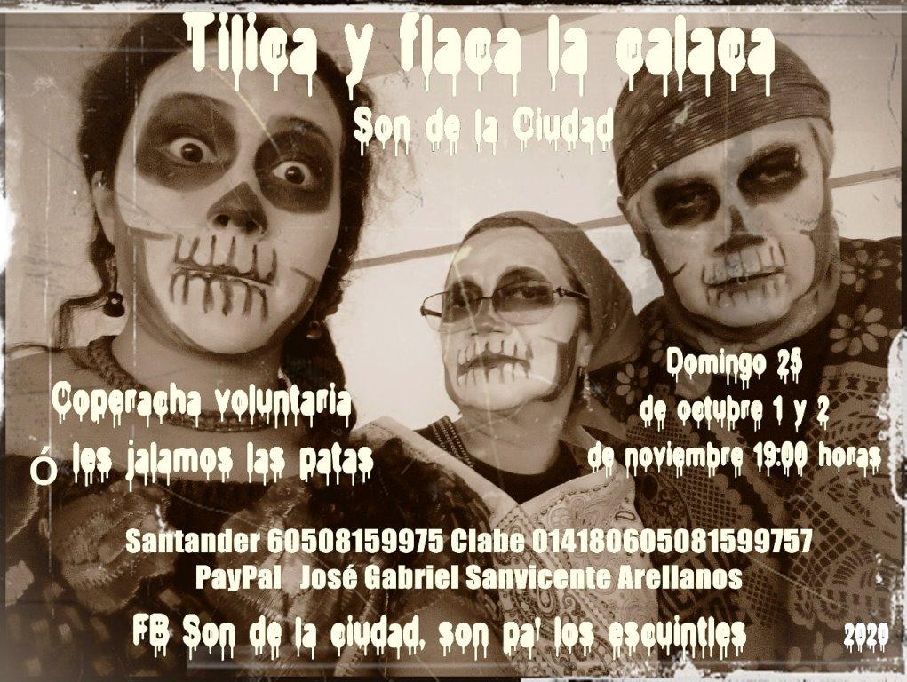 Tilica y Flaca la Calaca.